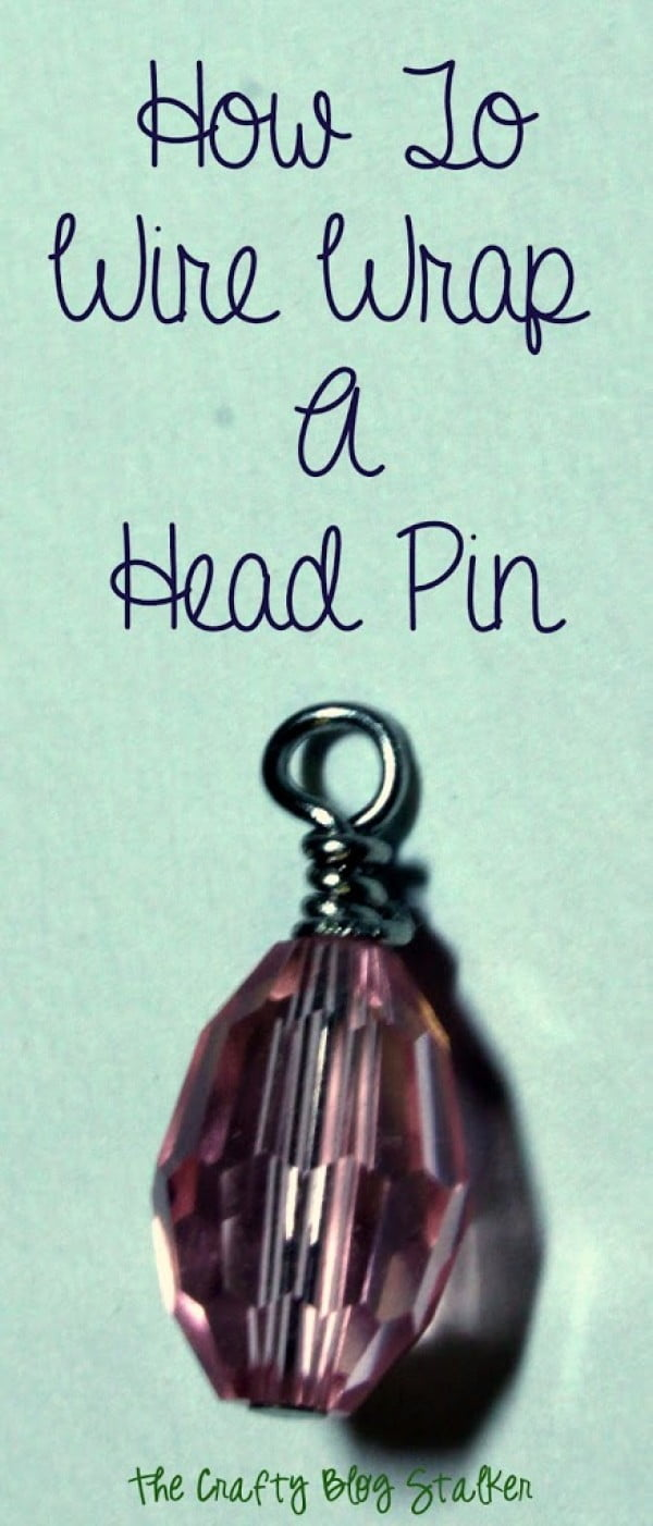 Jewelry Making: How to Wire Wrap a Head Pin Loop #DIY #crafts #jewelry