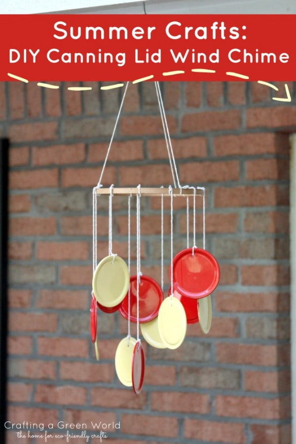 Summer Crafts: DIY Canning Lid Wind Chime • Crafting a Green World #DIY #crafts #windchimes