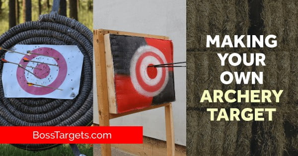 Ultimate Guide to Making Your Own Archery Targets