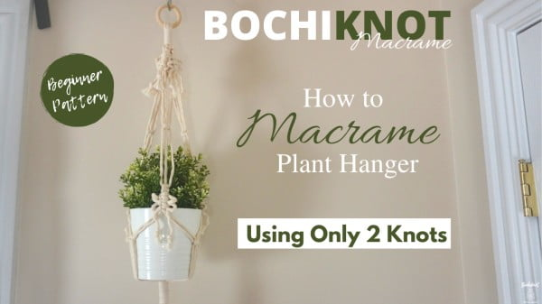 DIY Macrame Plant Hanger Using 2 Knots