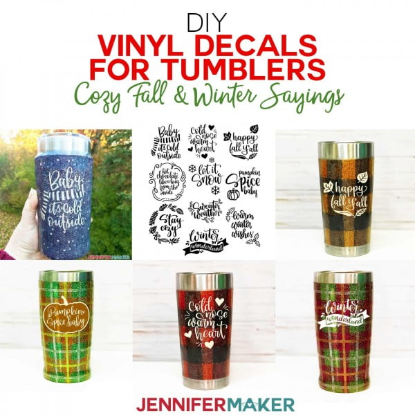 DIY Vinyl Decals for Tumblers: Cozy Fall & Winter Sayings!