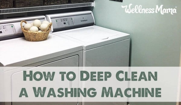 How to Deep Clean a Washing Machine (Naturally)
